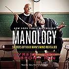 Manology: Secrets of Your Man's Mind Revealed Hörbuch von Tyrese Gibson, Rev Run Gesprochen von: Cary Hite