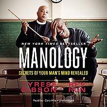 Manology: Secrets of Your Man's Mind Revealed | Livre audio Auteur(s) : Tyrese Gibson, Rev Run Narrateur(s) : Cary Hite