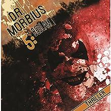Bedlam (Dr. Morbius 5) Hörspiel von Markus Auge Gesprochen von: Karen Schulz-Vobach, Udo Schenk, Marie Bierstedt, Christian Rode, Thomas Nero Wolff