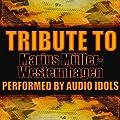 Tribute to Marius M�ller-Westernhagen