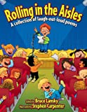 Rolling in the Aisles (Revision): A Collection of Laugh-Out-Loud Poems (1442411279) by Lansky, Bruce