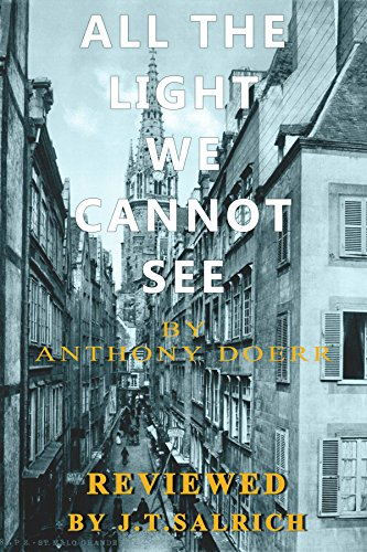 All The Light We Cannot See: A Novel by Anthony Doerr -
