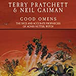 Good Omens: The Nice and Accurate Prophecies of Agnes Nutter, Witch | Terry Pratchett,Neil Gaiman