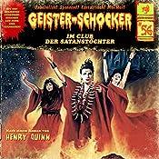 Im Club der Satanstöchter (Geister-Schocker 56) | Henry Quinn