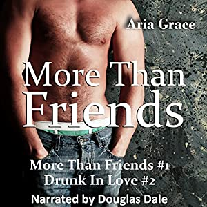 More Than Friends/Drunk in Love Audiobook