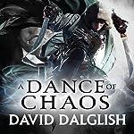 A Dance of Chaos: Book 6 of Shadowdance | David Dalglish