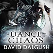 A Dance of Chaos: Book 6 of Shadowdance | David Dalglish