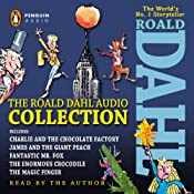 The Roald Dahl Audio Collection: Includes Charlie and the Chocolate Factory, James & the Giant Peach, Fantastic Mr. Fox, The Enormous Crocodile & The Magic Finger | [Roald Dahl]