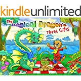 The Magical Dragon's Three Gifts ( An Enchanting Children's Picture Book )