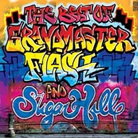 The Sugarhill Gang - The Best of Grandmaster Flash and Sugar Hill - Zortam Music