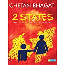Two States (       UNABRIDGED) by Chetan Bhagat Narrated by Varoon P. Anand