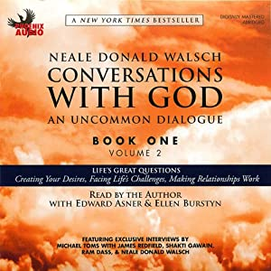 Conversations with God: An Uncommon Dialogue, Book 1, Volume 2 | [Neale Donald Walsch]