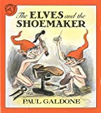 img - for The Elves and the Shoemaker (Paul Galdone Classics) book / textbook / text book