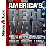 America's Real War | Rabbi Daniel Lapin