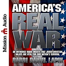 America's Real War (       ABRIDGED) by Rabbi Daniel Lapin Narrated by Rabbi Daniel Lapin