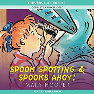 Spook Spotting & Spooks Ahoy! | [Mary Hooper]