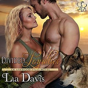 Divided Loyalties Audiobook