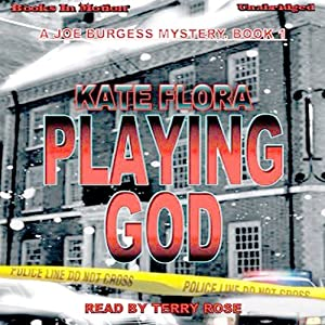 Playing God: Joe Burgess, Book 1 | [Kate Flora]
