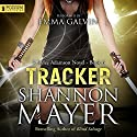 Tracker: Rylee Adamson, Book 6 Audiobook by Shannon Mayer Narrated by Emma Galvin
