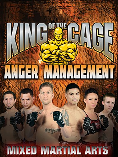 King of the Cage Anger Management