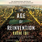 The Age of Reinvention | Karine Tuil