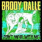 Dont Mess With Me [Vinyl LP]