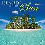 Islands in the Sun 2016 Wall Calendar