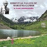ESSENTIAL VALUES OF MAHATMA GANDHI