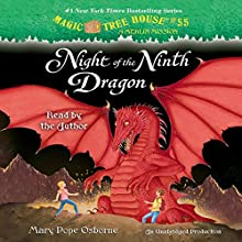 Night of the Ninth Dragon: Magic Tree House (R) Merlin, Book 55 Audiobook by Mary Pope Osborne Narrated by Mary Pope Osborne