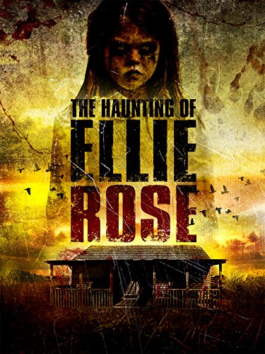 The Haunting for Ellie Rose
