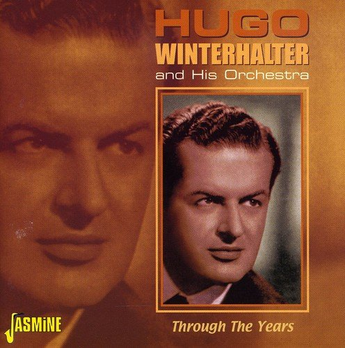Hugo Winterhalter - Through The Years [original Recordings Remastered] 2cd Set - Zortam Music