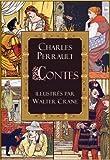 Contes de Perrault: le Petit Chaperon rouge; le Chat bott�; la Barbe bleue; la Belle au bois dormant; Cendrillon (�dition illustr�e)