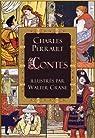 Contes de Perrault: le Petit Chaperon rouge; le Chat botté; la Barbe bleue; la Belle au bois dormant; Cendrillon (édition illustrée) par Perrault