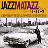 Jazzmatazz Volume II: The New Realityby Guru