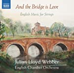 The Bridge Is Love [Julian Lloyd Webb...