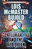 Gentleman Jole and the Red Queen (The Vorkosigan Saga Book 17)