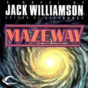 Mazeway | [Jack Williamson]