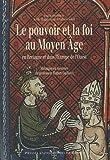 echange, troc Collectif - Le pouvoir et la foi au Moyen Age en Bretagne et dans l'Europe de l'Ouest. Mélanges en mémoire du professeur Hubert Guillotel
