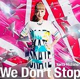 西野カナ「We Don't Stop」