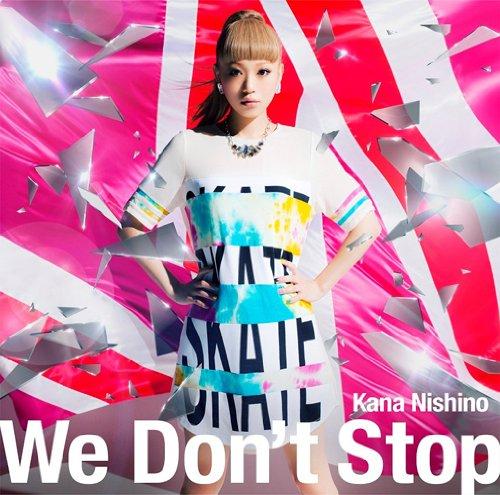 西野カナ We_Don't_Stop