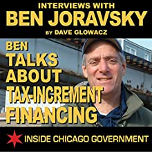 Ben Joravsky Talks about Tax-Increment Financing Radio/TV Program Auteur(s) : Dave Glowacz Narrateur(s) : Dave Glowacz, Ben Joravsky