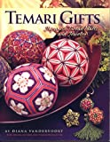 Temari Gifts: Japanese Thread Balls and Jewelry Diana Vandervoort, Valerie Oesterling, Leslie Hodges and Photos: Eric Gordon