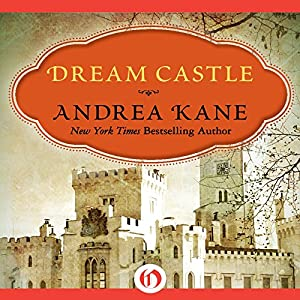 Dream Castle | [Andrea Kane]