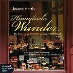 Himmlische Wunder | Joanne Harris