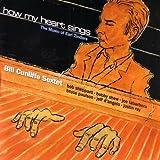 echange, troc Bill Cunliffe - How My Heart Sings