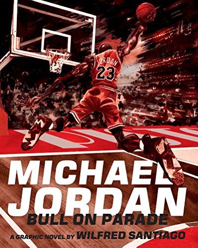 Michael Jordan: Bull On Parade PDF
