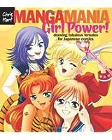 Manga Mania: Girl Power! (Manga Mania Sketchbooks)