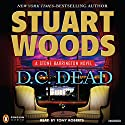D.C. Dead: A Stone Barrington Novel Audiobook by Stuart Woods Narrated by Tony Roberts