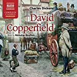 David Copperfield [Naxos AudioBooks] | Charles Dickens