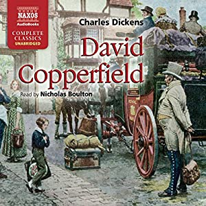 David Copperfield [Naxos AudioBooks] | Livre audio